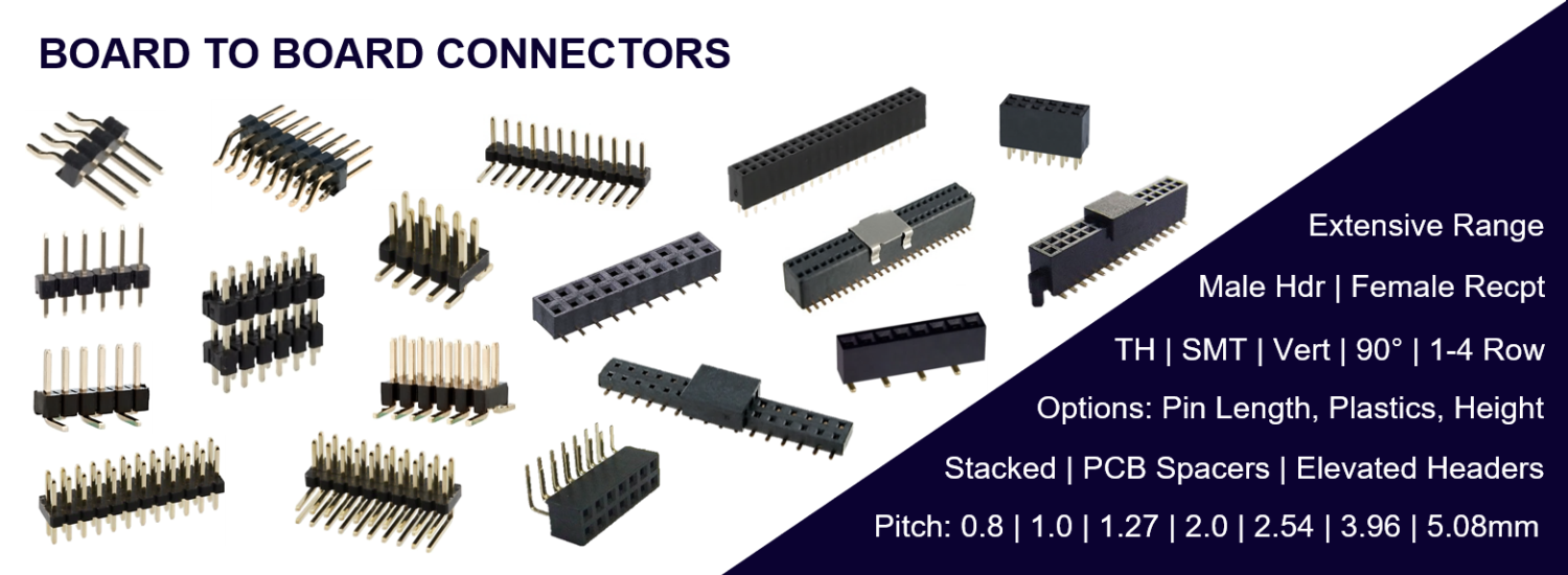 Board to Board Connectors, Male Pin Headers, Female Sockets
